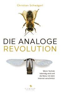 Schwägerl - Die analoge Revolution - Titel