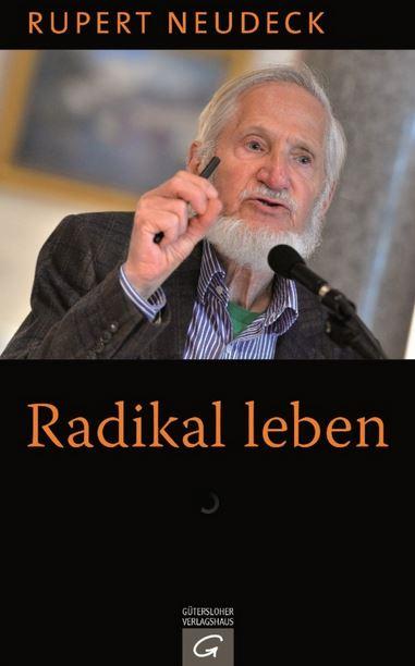 Buch von Rupert Neudeck 'Radikal leben' Titel