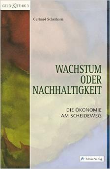 Scherhorn-Wachstum-oder-Nachhaltigkeit-Titel